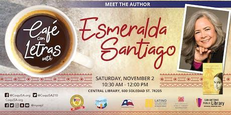 Café con Letras: Esmeralda Santiago tickets