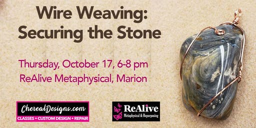 Wire Weaving: Securing the Stone