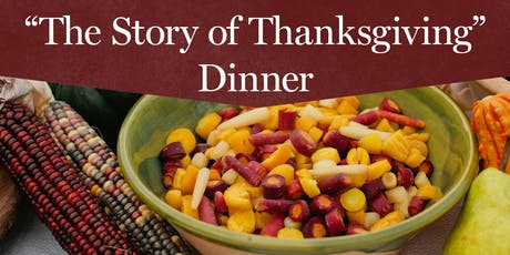 """The Story of Thanksgiving"" Dinner tickets"