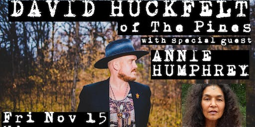 David Huckfelt (of The Pines) with special guest Annie Humphrey