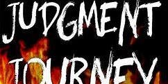 Judgment Journey | 6-12 graders Outing Bethel Family Christian Church