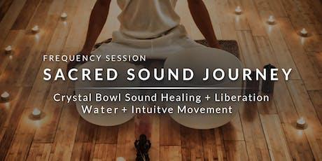 Sacred Sound Journey - Crystal Bowl Sound Healing tickets