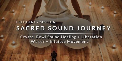 Sacred Sound Journey - Crystal Bowl Sound Healing