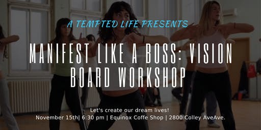 Vision Board Like a Boss: Create Your Dream Life Workshop