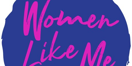 Women Like Me: The Road Less Travelled tickets