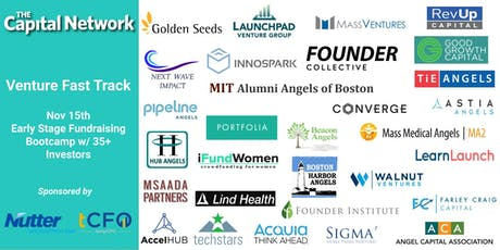 Venture Fast Track: Fundraising Bootcamp for Early Stage Entrepreneurs & Meet 35+ Boston Investors! tickets