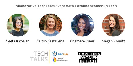 Collaborative TechTalks Event with Carolina Women in Tech tickets