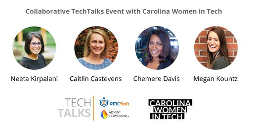 Collaborative TechTalks Event with Carolina Women in Tech