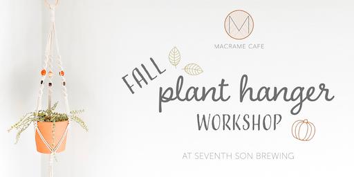 Fall Plant Hanger Workshop!