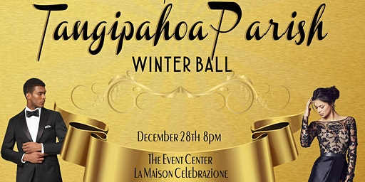 The Tangipahoa Parish Ball