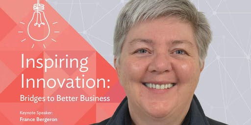 Inspiring Innovation: Bridges to Better Business