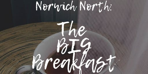 Norwich North BIG Breakfast - Business Networking - Expand your connections