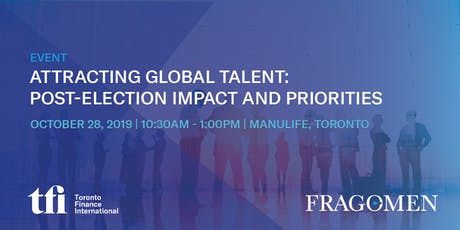 Attracting Global Talent: Post-Election Impact and Priorities tickets