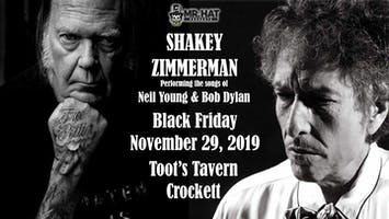 Shakey Zimmerman: The Songs of Neil Young & Bob Dylan