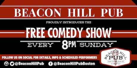 BEACON HILL PUB FREE SUNDAY COMEDY SHOW tickets