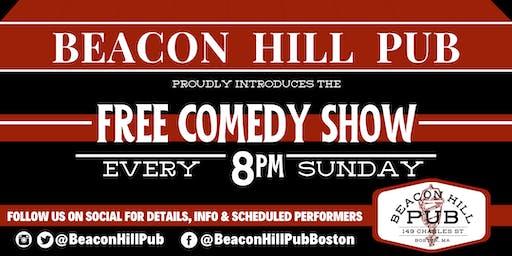 BEACON HILL PUB FREE SUNDAY COMEDY SHOW