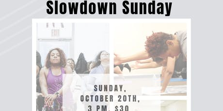 Daybreak Yoga Presents: Slowdown Sunday - Anniversary Edition tickets