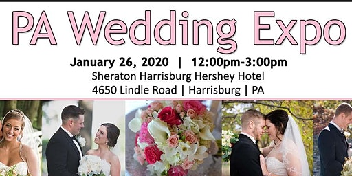 Pa Wedding Expo - Harrisburg - January 26, 2020