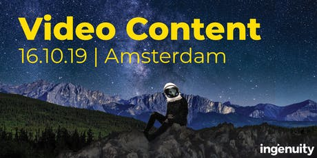 Ingenuity Video Content Event (Amsterdam) tickets
