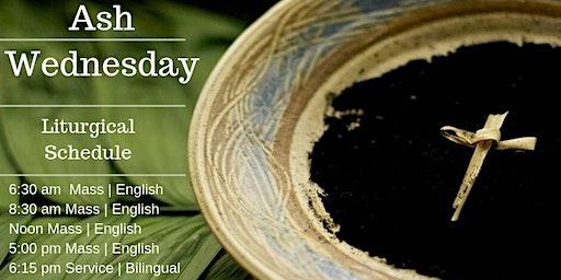 Ash Wednesday - Mass 7:15 pm English & Spanish