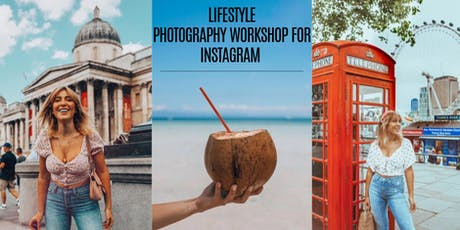 PHOTOGRAPHY WORKSHOP  FOR INSTAGRAM  tickets