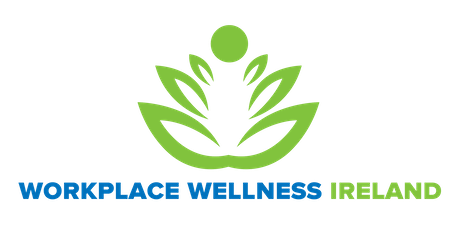 Workplace Wellness Ireland - October 17th 2019 - Cork tickets