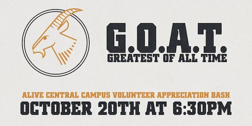 ALIVE Central Campus G.O.A.T. Volunteer Appreciation Bash