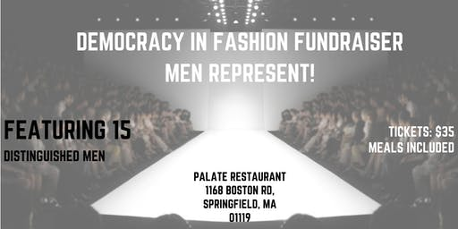 Democracy In Fashion Fundraiser: Men Represent