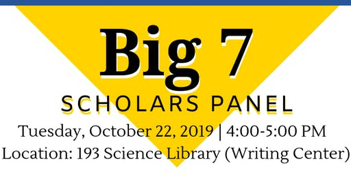 UCI Scholarship Opportunities Program - Fall 2019 - Big 7 Scholars Panel