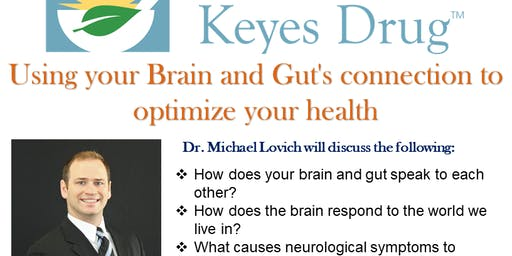 Using your Brain and Gut's connection to optimize your health