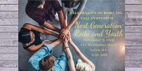 2019 Celebration of Reiki Fall Symposium tickets