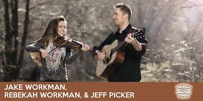 Jake Workman, Rebekah Workman, and Jeff Picker - TVOTFC Concert Series
