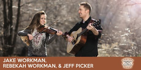 Jake Workman, Rebekah Workman, and Jeff Picker - TVOTFC Concert Series tickets