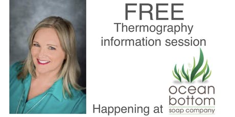 Thermography information session with Pat Kennedy tickets