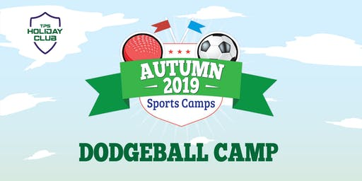 Dodgeball Camp - Autumn 2019