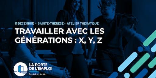 Travailler avec les générations : X, Y, Z