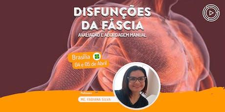 Disfunções da Fáscia: Avaliação e Abordagem Manual - Brasília ingressos