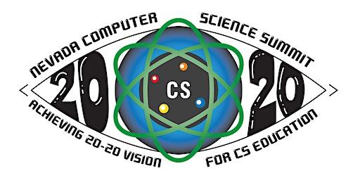 Nevada Computer Science Education Summit 2020 - Reno, NV