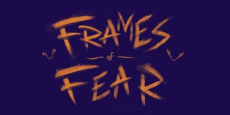 Frames of Fear: Monster Mash tickets