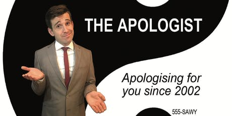 The Apologist  tickets