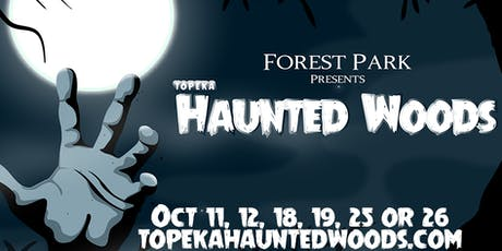 Topeka Haunted Woods tickets
