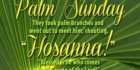 Palm Sunday of the Lord's Passion Sunday 5:30 pm Mass English tickets
