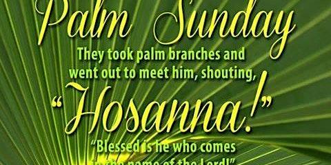 Palm Sunday of the Lord's Passion Sunday 5:30 pm Mass English