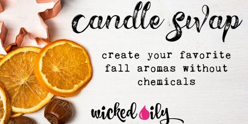 Fall-Themed Candle Swap (create your favorite aromas without chemicals)