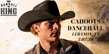 """Randall King """"Live"""" at Cahoots Lebanon TN  February 7, 2020  tickets"""