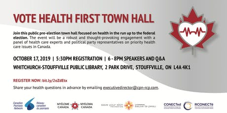 Vote Health First Town Hall - Markham Stouffville tickets