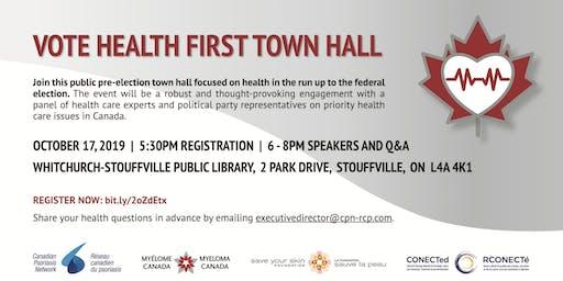 Vote Health First Town Hall - Markham Stouffville