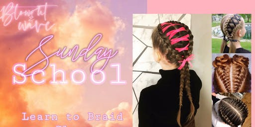 Learn to braid with Blowout & Wave