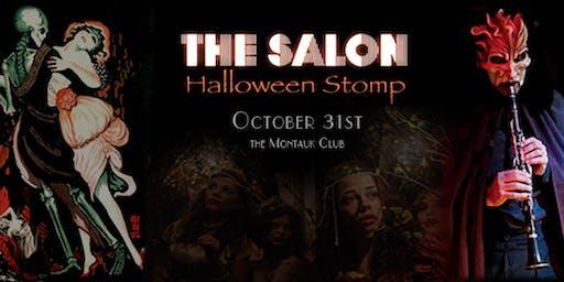 THE SALON: Halloween Stomp (Oct 31st)