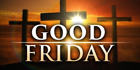 Easter Triduum - Good Friday Service 3:00 pm Online tickets
